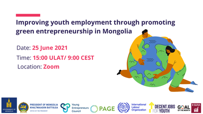 Under the aegis of the Global Initiative on Decent Jobs for Youth, the Government of Mongolia and the International Labour Organization organize this webinar in collaboration with the Young Entrepreneurs Council (YEC) of Mongolia to facilitate knowledge sharing among policymakers, practitioners and experts working towards the promotion of youth employment in Mongolia.