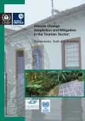 Climate Change Adaptation and Mitigation in the Tourism Sector: Frameworks, Tools and Practices