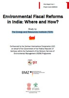 Environmental Fiscal Reforms in India:: Where and How?