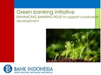 Green banking initiative ENHANCING BANKING ROLE to support sustainable development