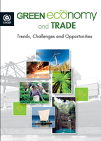 Green Economy and Trade: Trends, Challenges and Opportunities