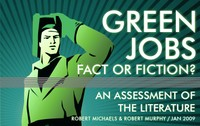 Green Jobs: Fact or Fiction?