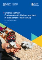 Greener clothes? Environmental initiatives and tools in the garment sector in Asia