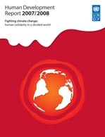 Human Development Report 2007/2008: Fighting climate change - Human solidarity in a divided world
