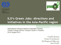 ILO's Green Jobs: directions and initiatives in the Asia-Pacific region