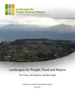 Landscapes for People, Food and Nature: The Vision, the Evidence, and Next Steps