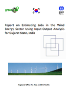 Report on Estimating Jobs in the Wind Energy Sector Using Input-Output Analysis for Gujarat State, India