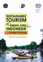 Strategic Plan for Sustainable Tourism and Green Jobs for Indonesia: Executive Summary